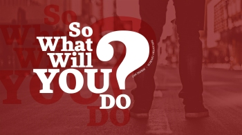 SoWhatWillYouDo_ppt